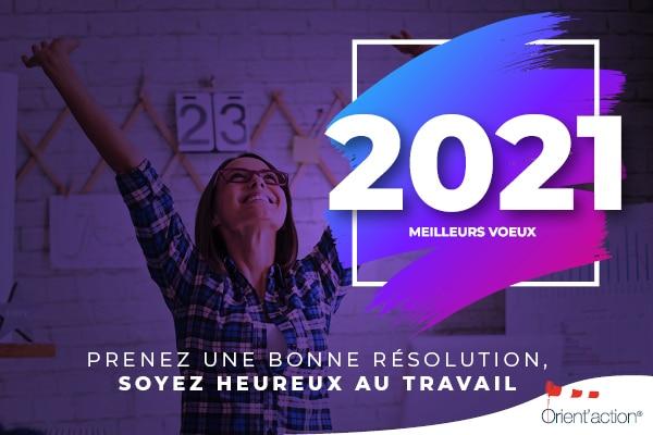 Orient'Action® vous présente ses meilleurs vœux 2021